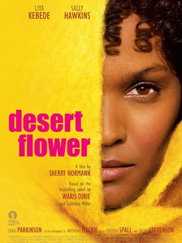 desert Desert Flower   a great movie and an important subject