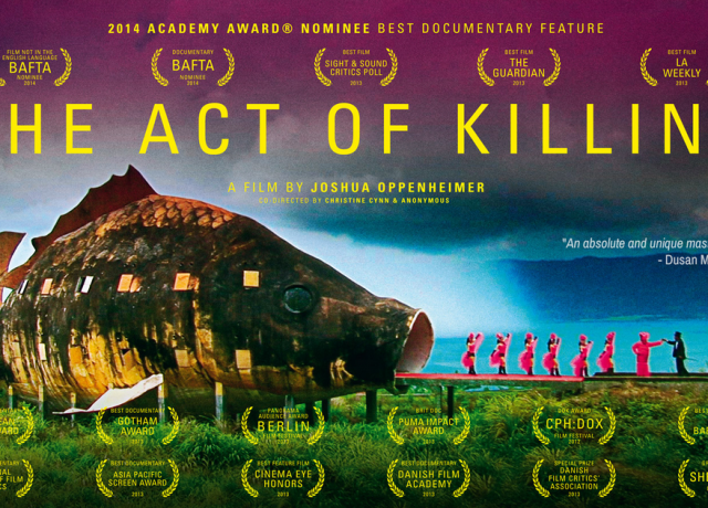 The Act of Killing: The Dark Past of Indonesia