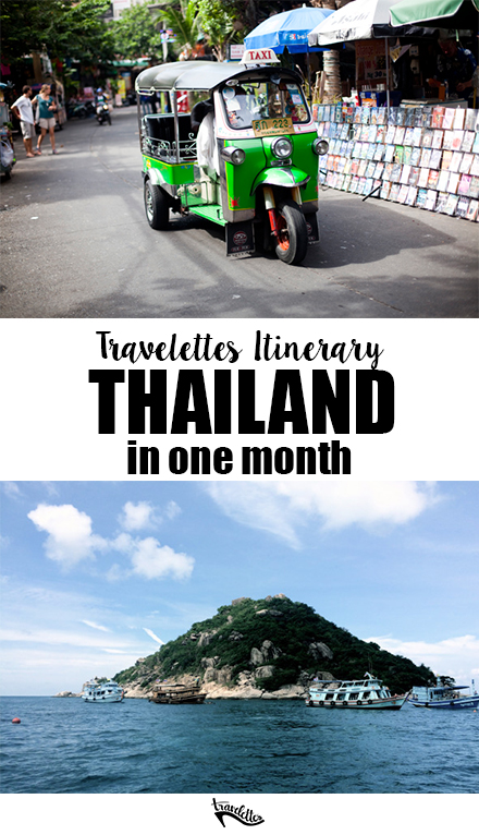 Thailand in One Month - Travelettes Itinerary
