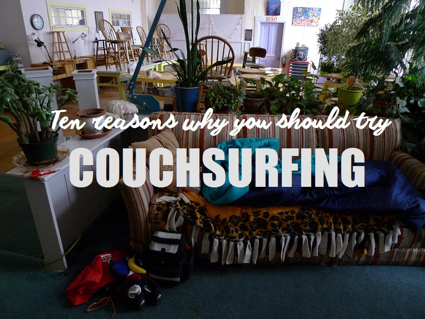 Travelettes 10 reasons why you should try couch surfing for Couch surfing