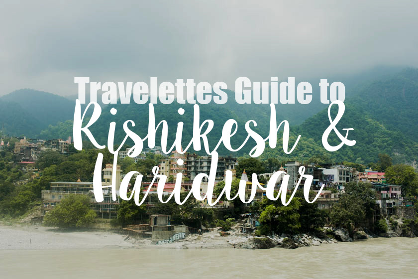 travelettes guide to rishikesh and haridwar, erco travels, india, kathi kamleitner, travelettes 9