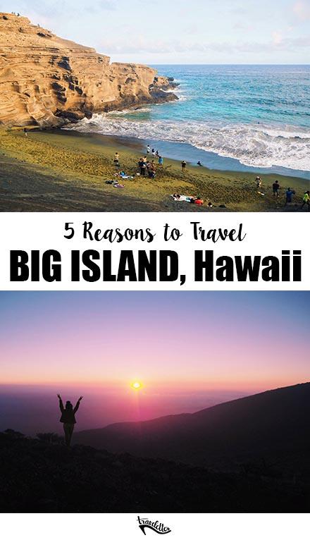 5 Reasons to Visit Hawaii's Big Island | Travelettes.net