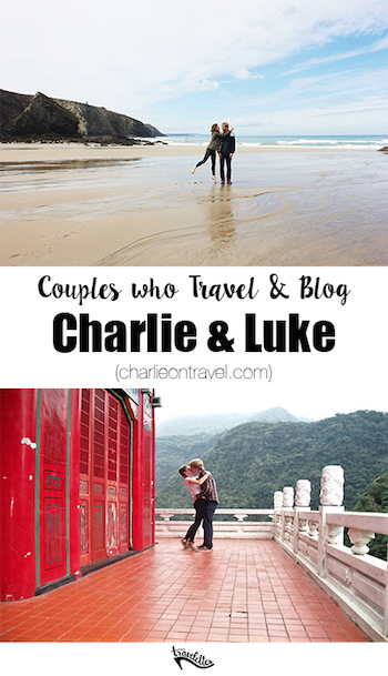 Couples Who Travel And Blog: Charlie & Luke | Travelettes.net