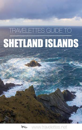 It's a Kind of Magic: The Shetland Islands   Travelettes.net