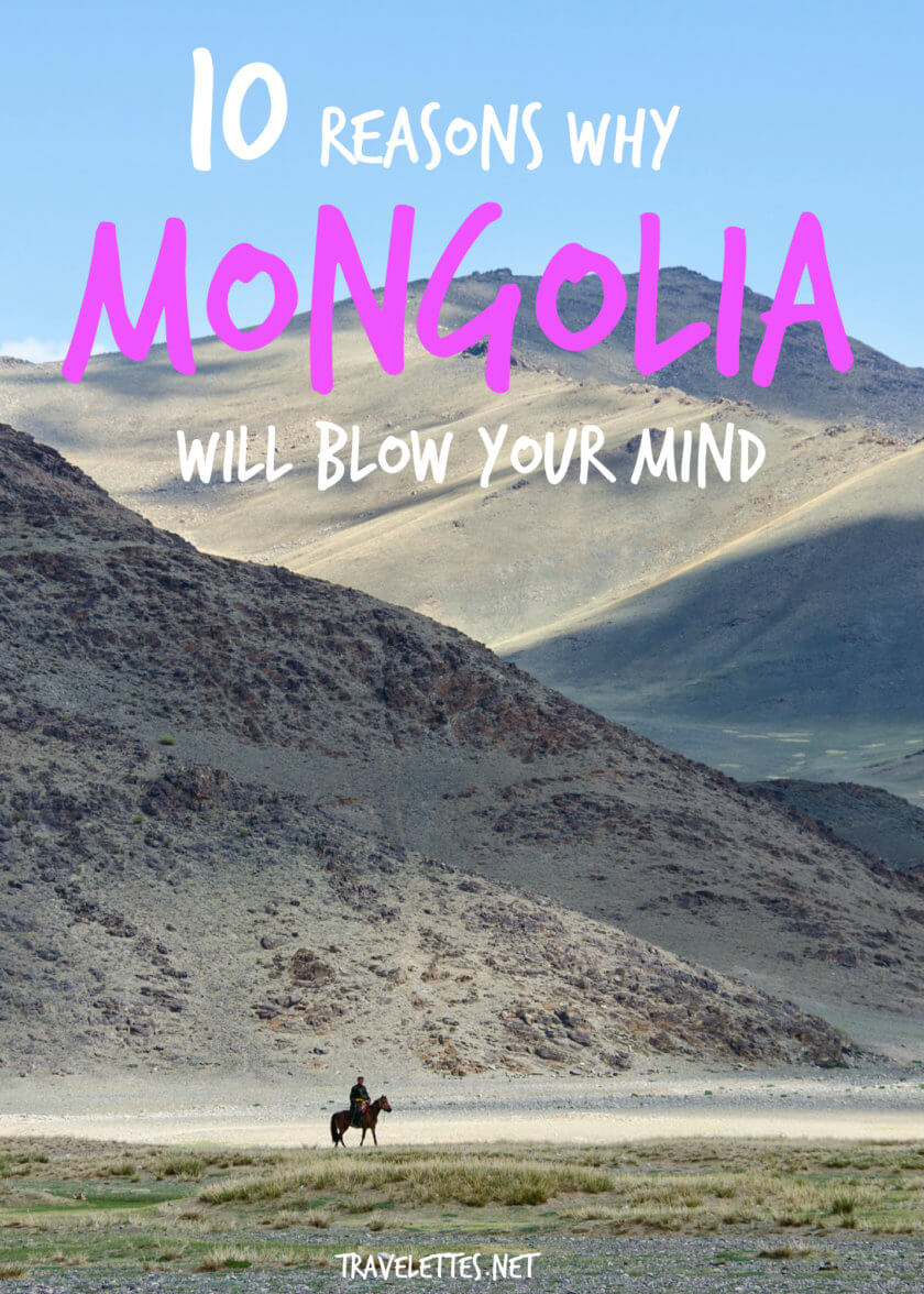 10 Reasons Why Mongolia Will Blow Your Mind