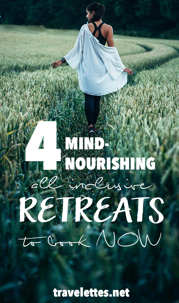 4 Mind-Nourishing Retreats to Book right now