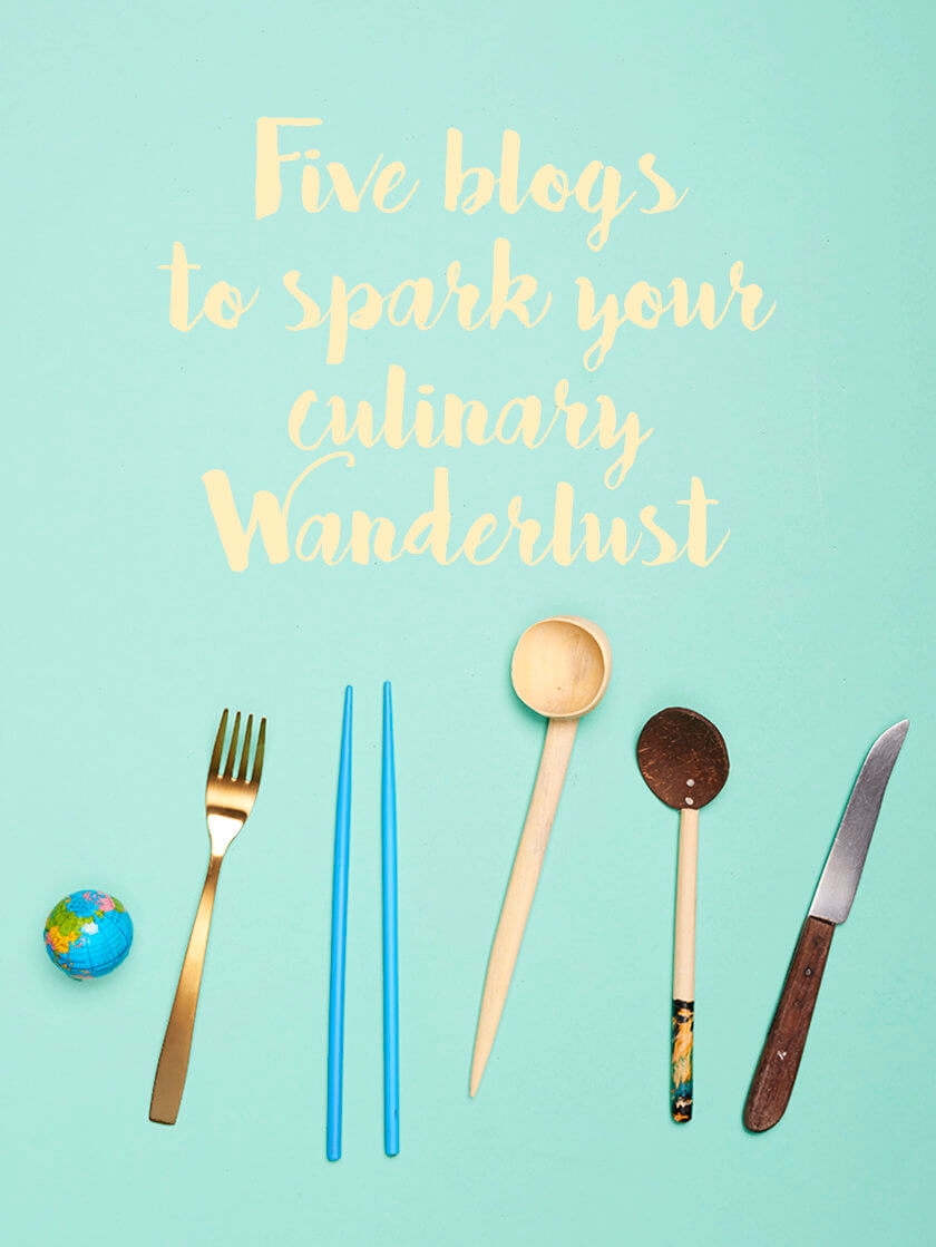 Travelettes » » Five food blogs to spark your culinary wanderlust