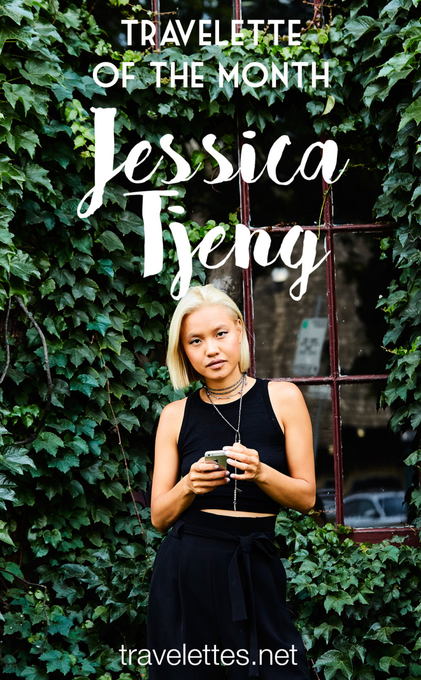 Travelette of the Month: Jessica Tjeng