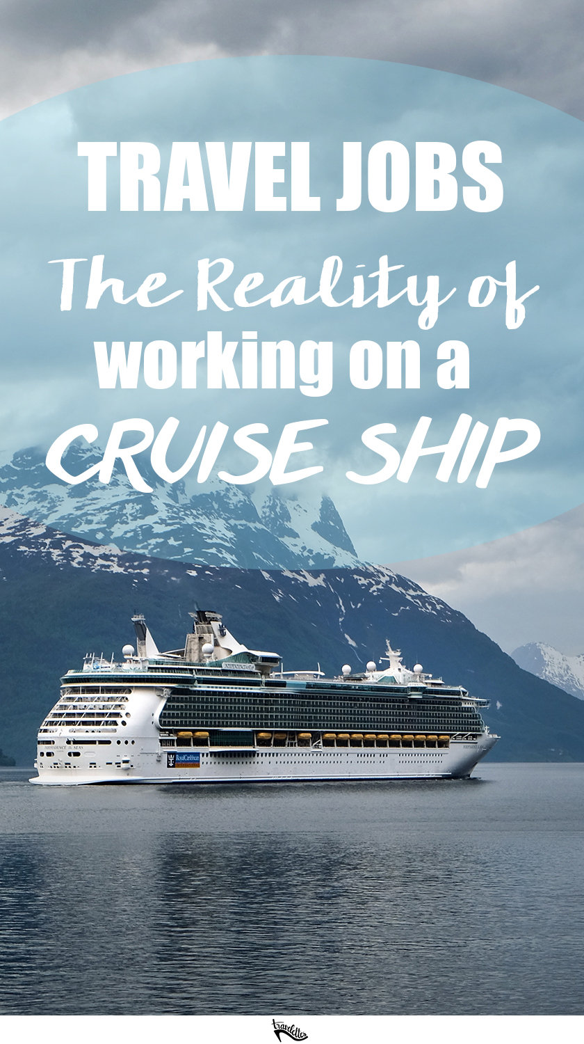 Do you want to have a career in a job that lets you travel the world? Then a a job on a cruise ship might be for you. But what is working on a cruise ship like?