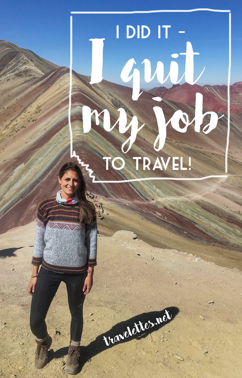 Guest blogger Anni was not happy with her job - so she did the unspeakable, and quit her job to travel...
