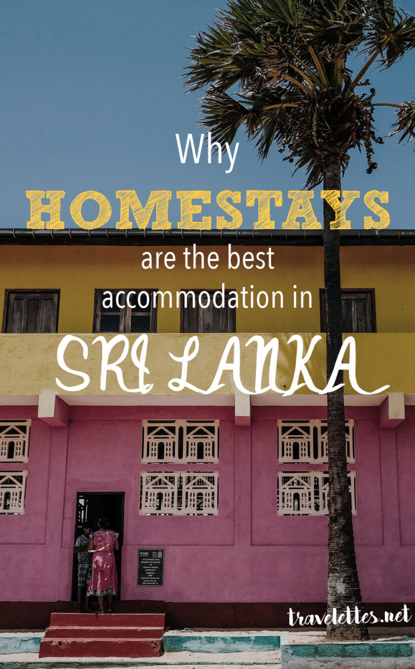 Travelettes Why Homestays Are The Best Accommodation In Sri Lanka