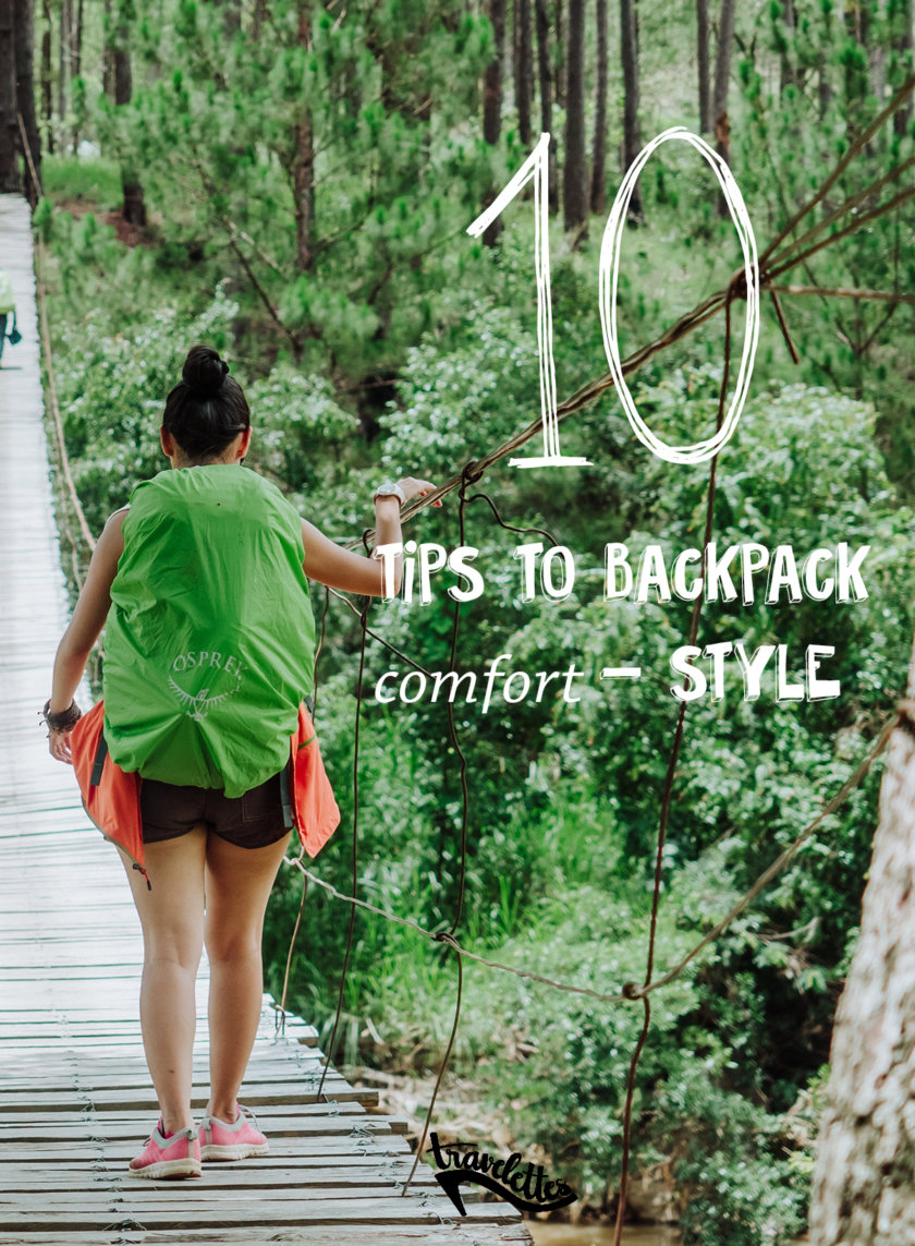 10 tips to backpack with comfort & style