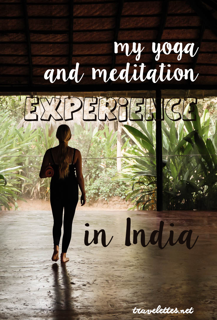 My yoga and meditation experience in India