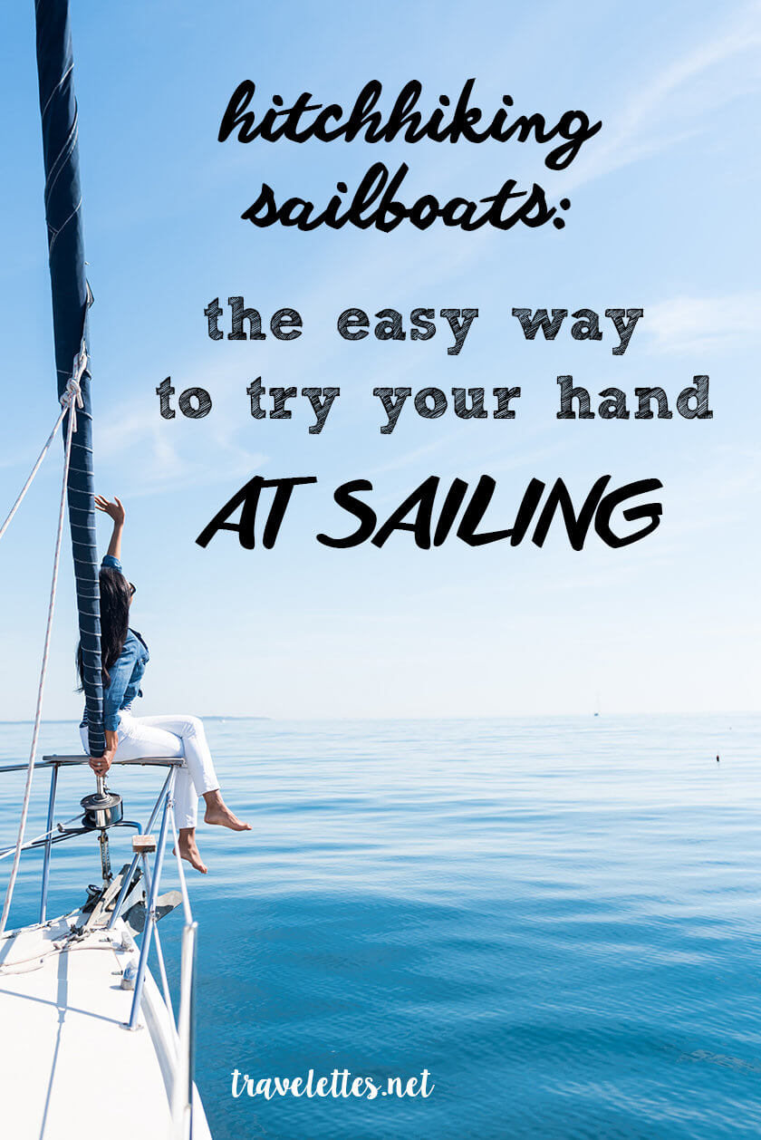 Hitchhiking sailboats: the easy way to try your hand at sailing!