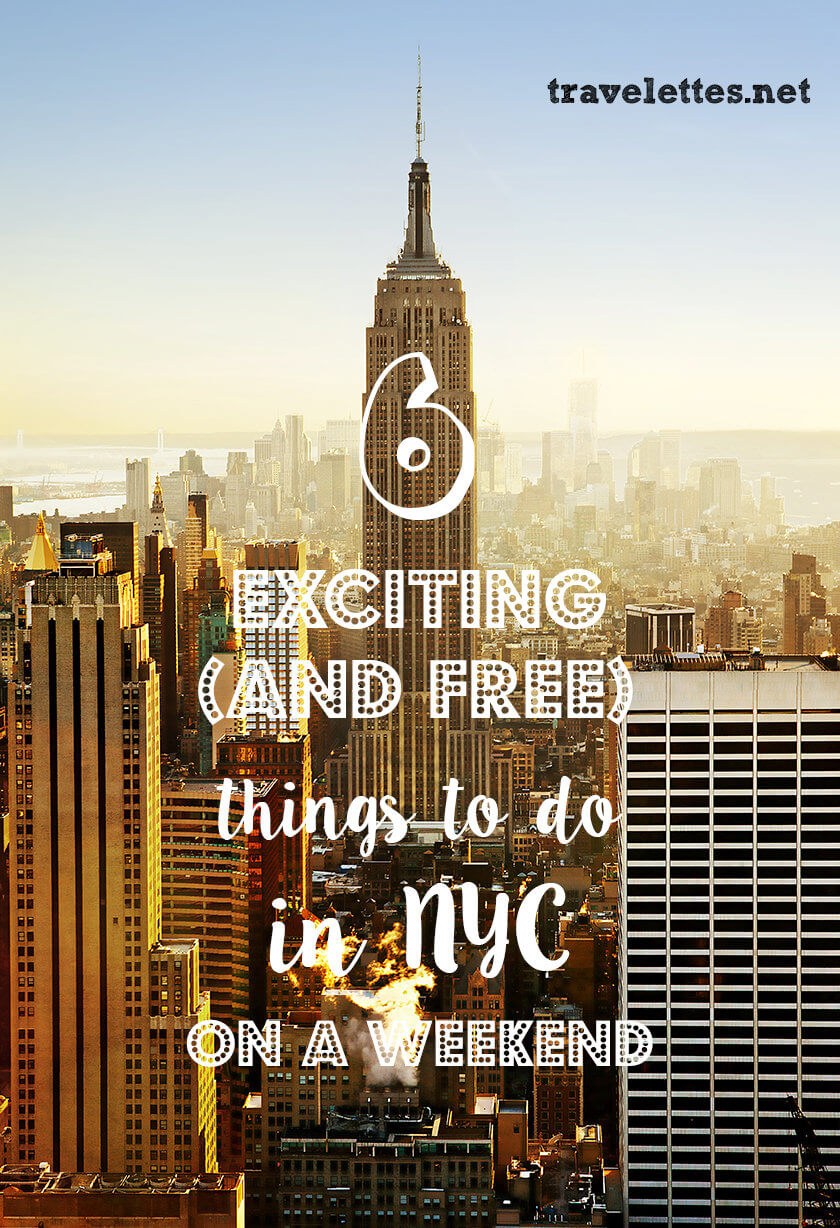 6 Free Exciting Things to do in New York on a Weekend | Travelettes | A weekend in New York City doesn't always come cheap - but here are 6 exciting things to do in New York on a weekend that are absolutely free!