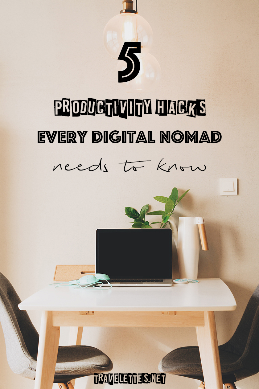 5 Productivity hacks every digital nomad needs to know