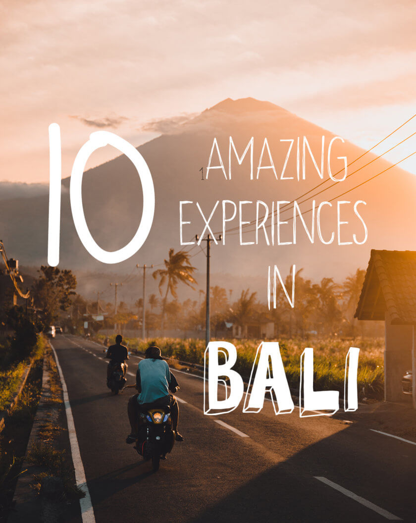 Top 10 awesome experiences in Bali