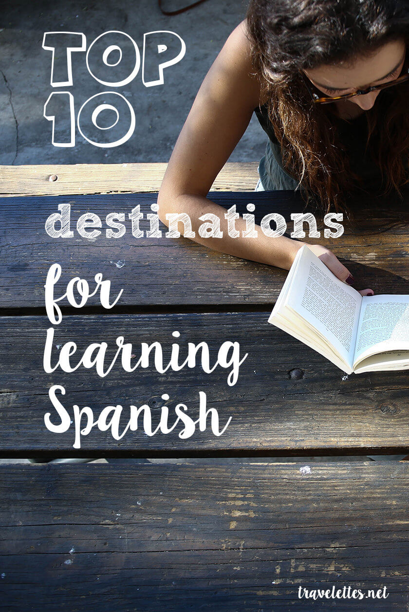 Top 10 Destinations for Learning Spanish