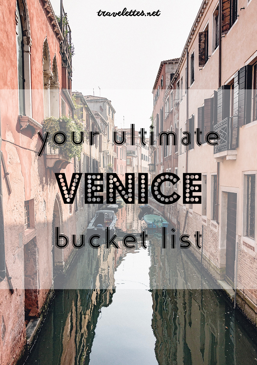 Your Ultimate Venice Bucket List