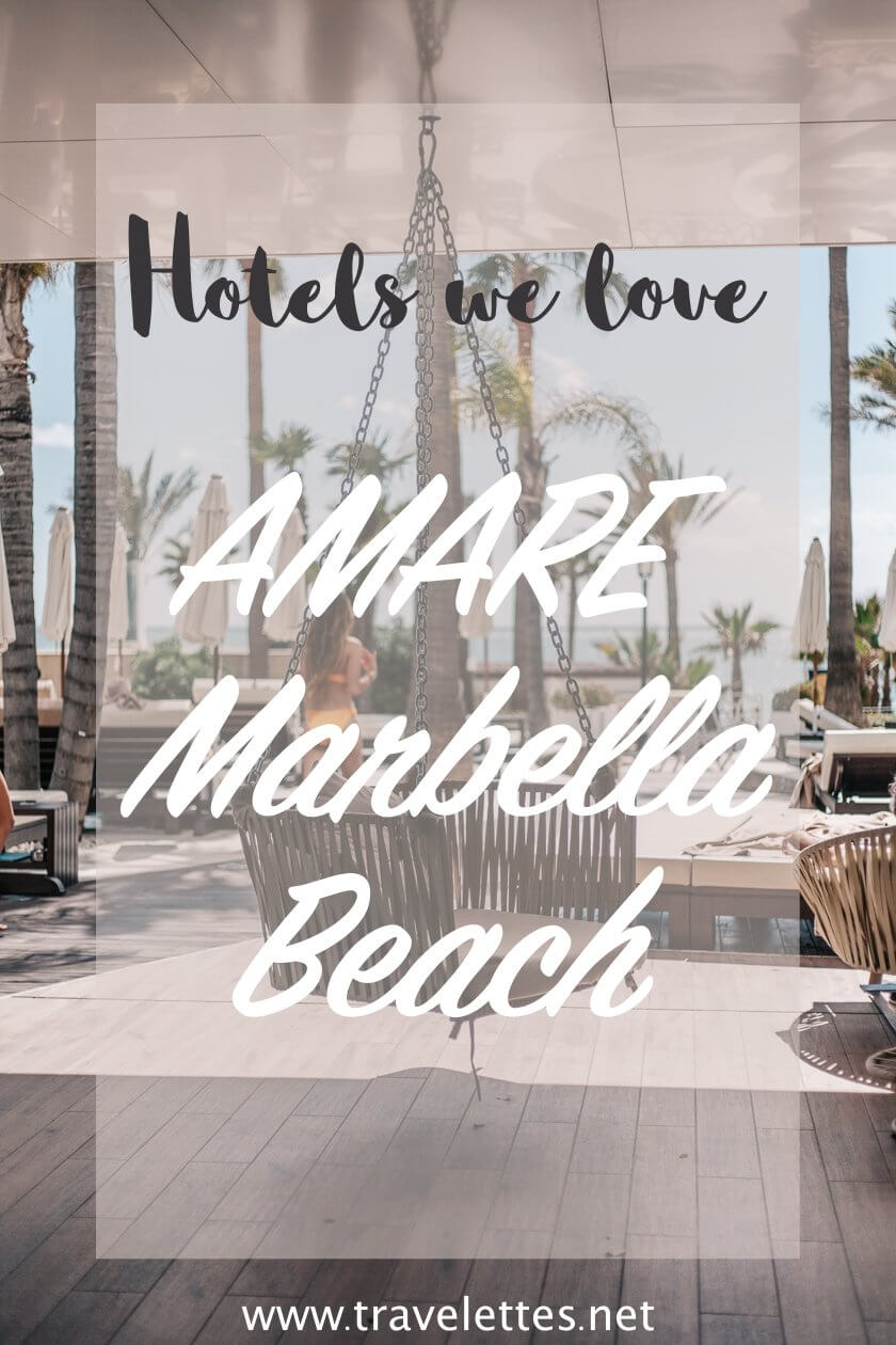 Hotels we love: Amare Marbella