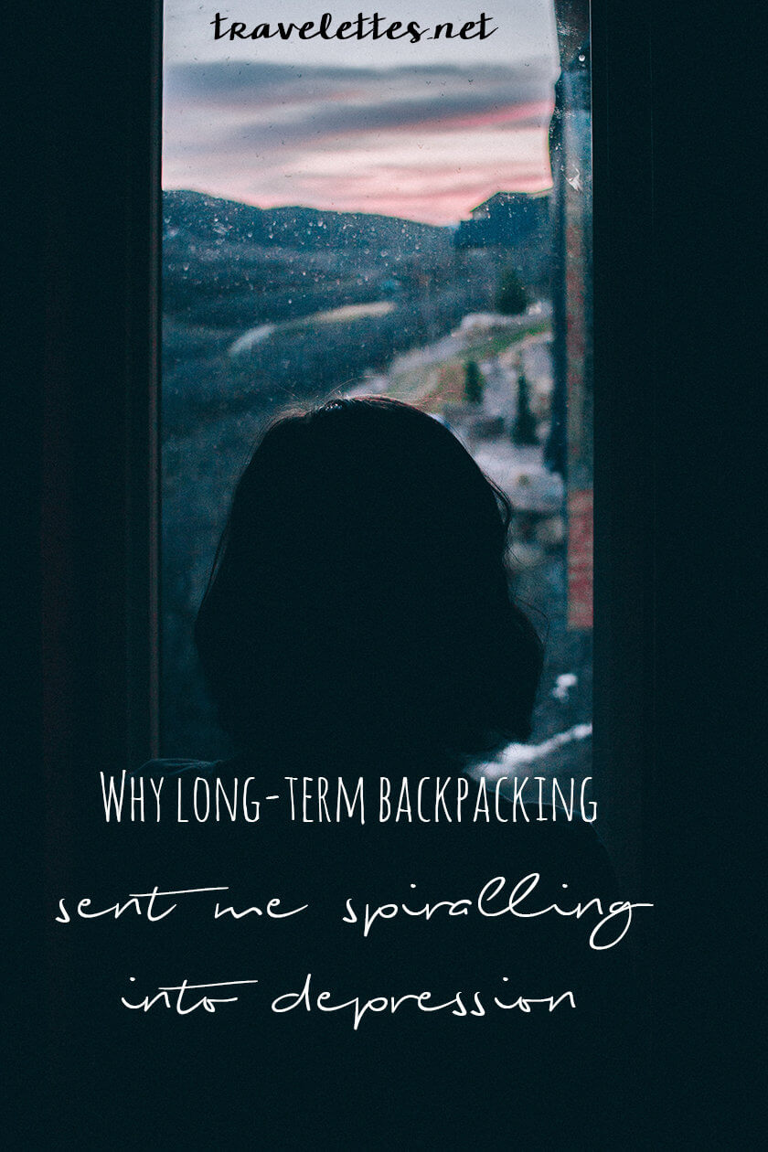 Why long-term backpacking sent me spiralling into depression