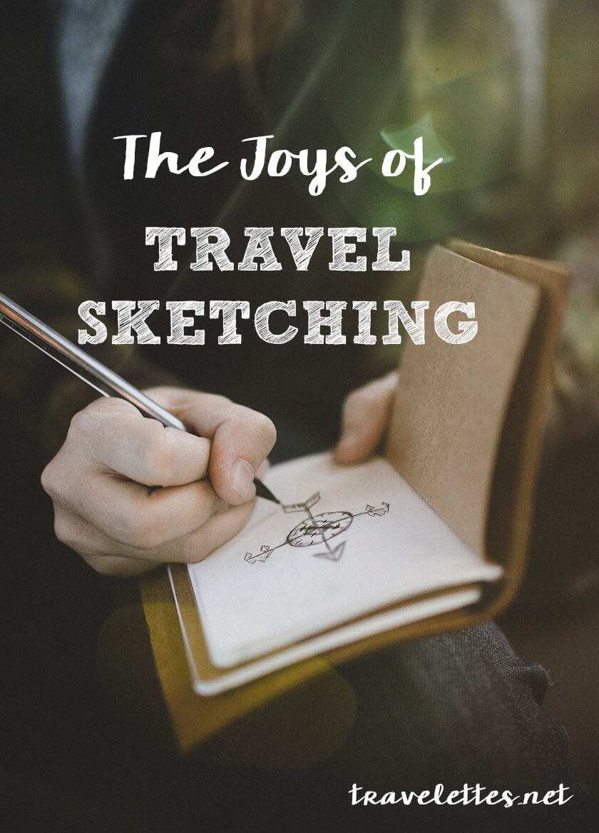 The Joys of Travel Sketching