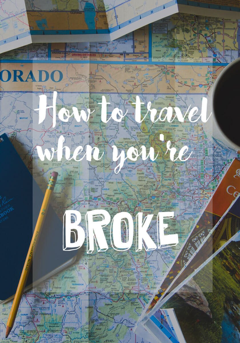 6 ways to travel when you're broke
