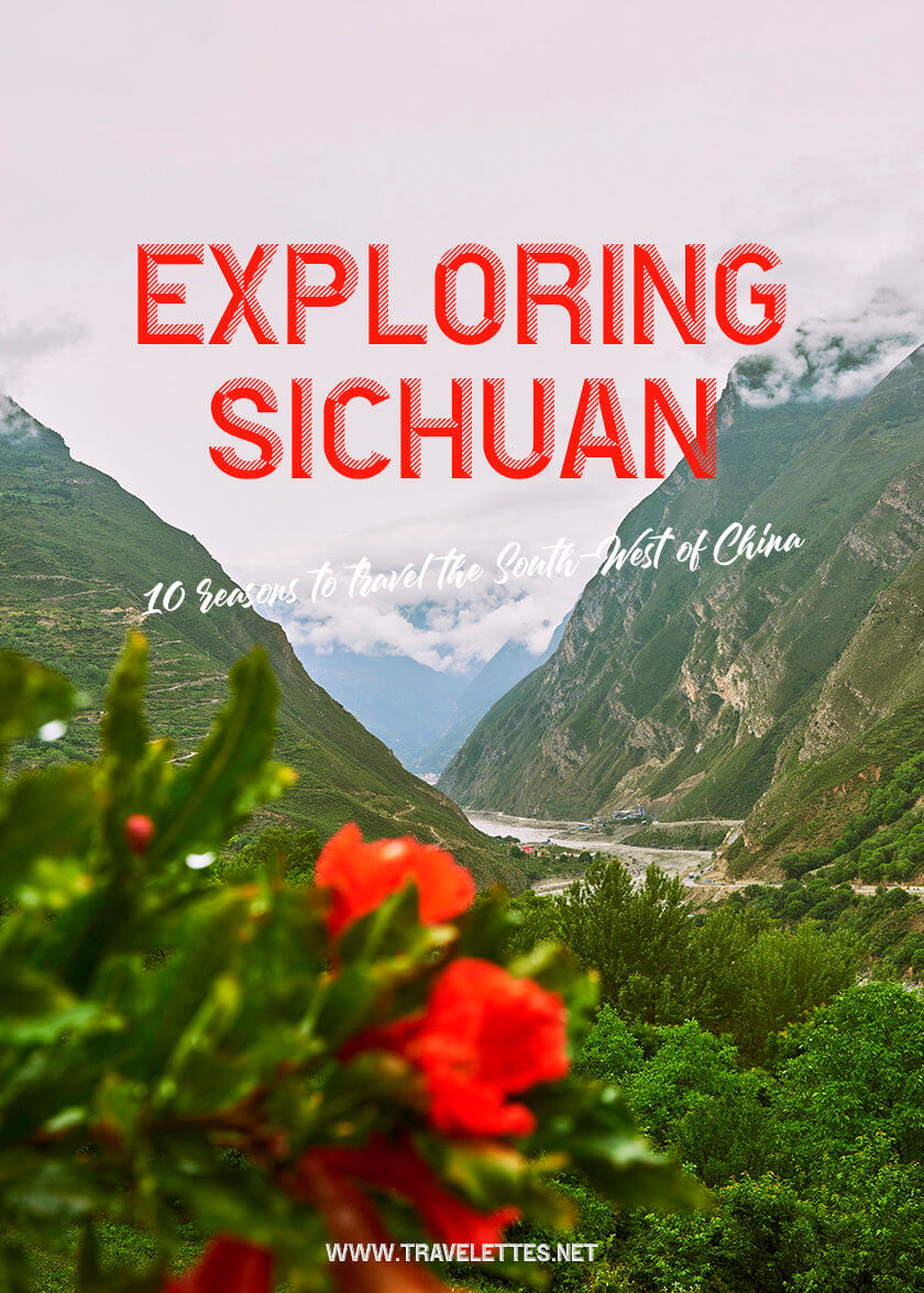 Exploring Sichuan – 10 reasons to travel the South-West of China