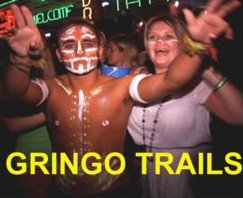 Gringo Trails - a Documentary