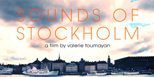 Sounds of Stockholm a short film by Valerie Toumayan