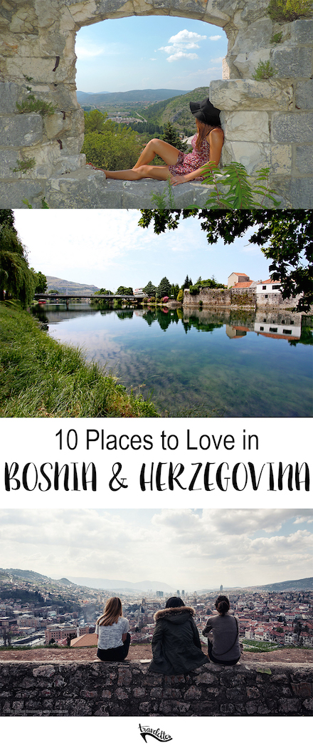 10 Places to love in Bosnia and Herzegovina