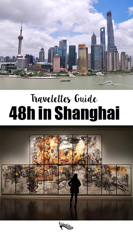 Travelettes | 48h in Shanghai