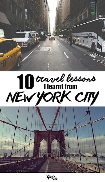 10 Travel Lessons I Learned From Living in NYC | Travelettes.net