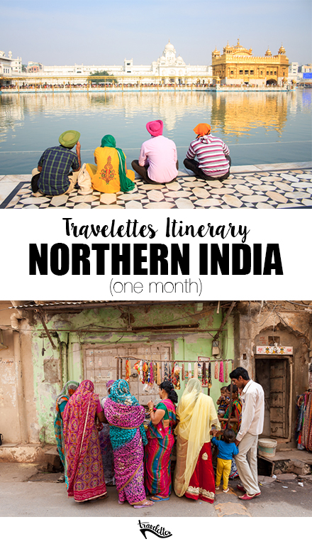 How to Spend One Month in Northern India