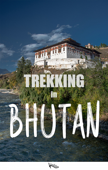 On a Trek in Bhutan | Travelettes.net