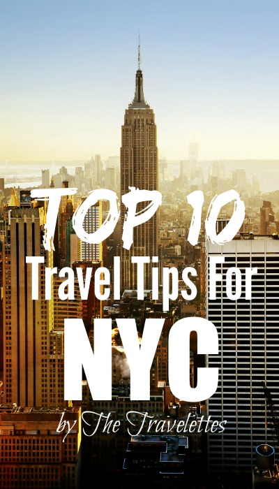Top 10 Travel Tips for New York City | Travelettes.net