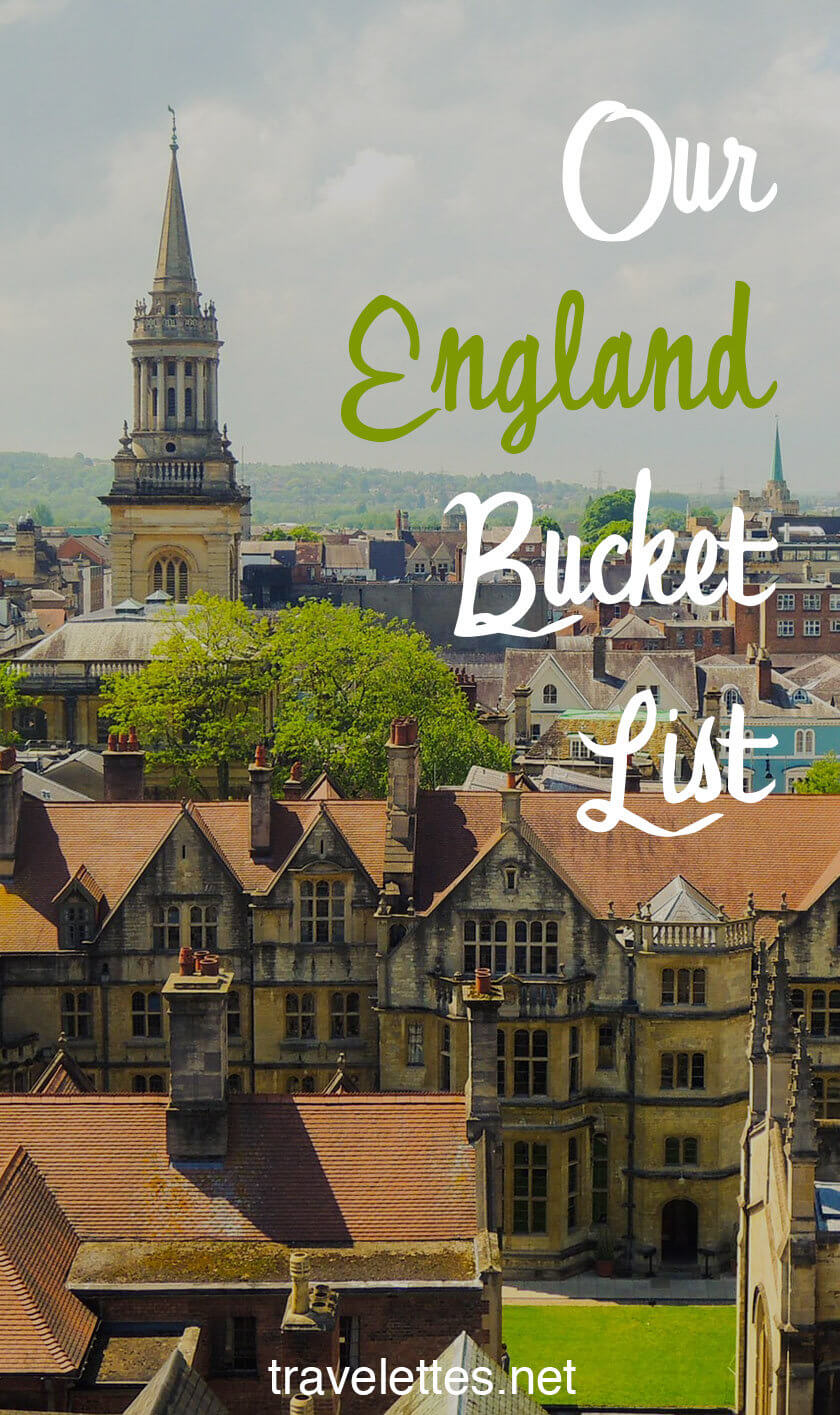 Can you guess which places made it onto our England bucket list?