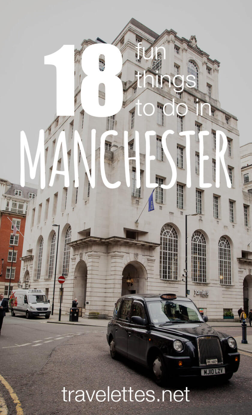 18 Fun Things to Do in Manchester