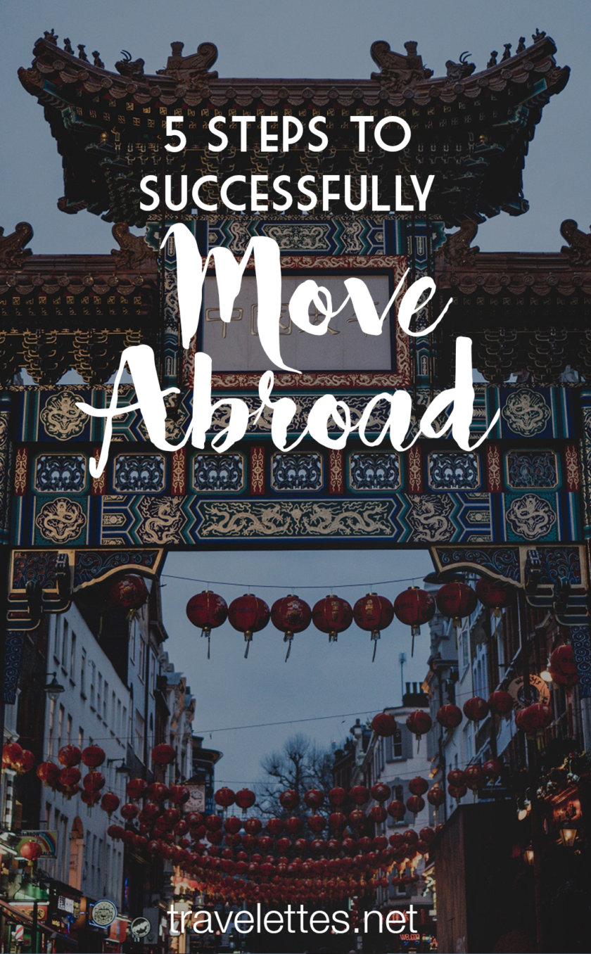Want to move abroad, but not on a whim? These are five things you should consider before taking the plunge and move abroad with success.