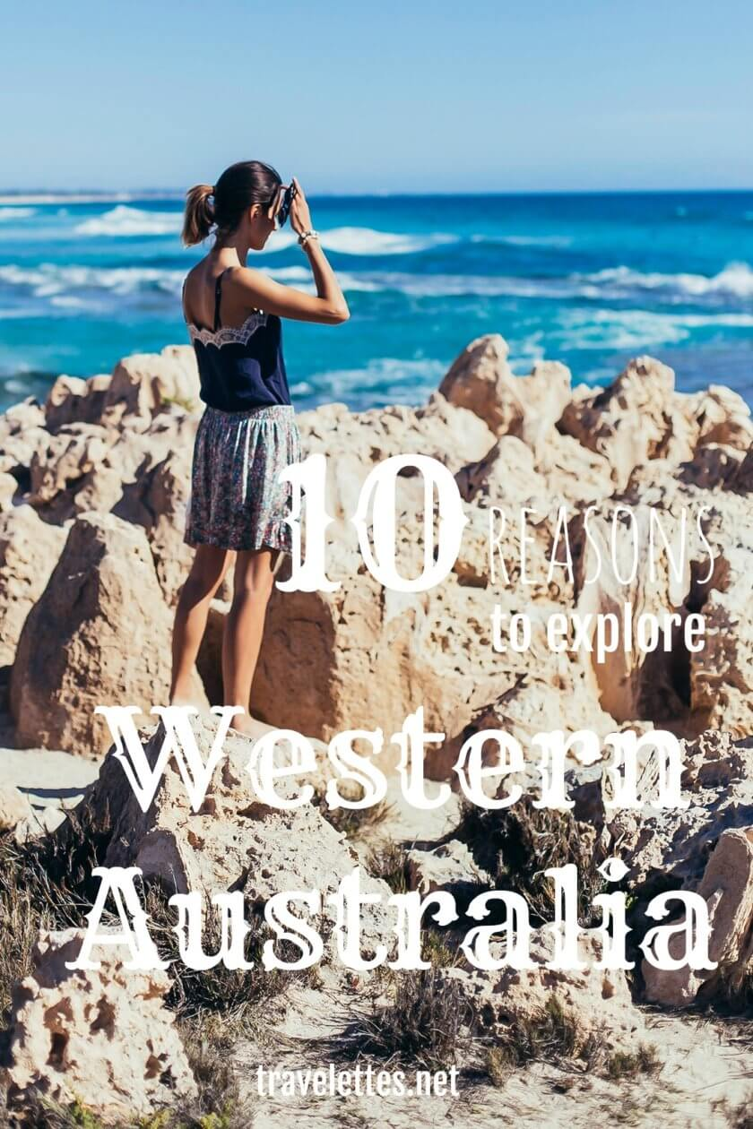 Western Australia is an unspoiled paradise - here are ten reasons to explore this part of the continent and see Australia off the beaten track!